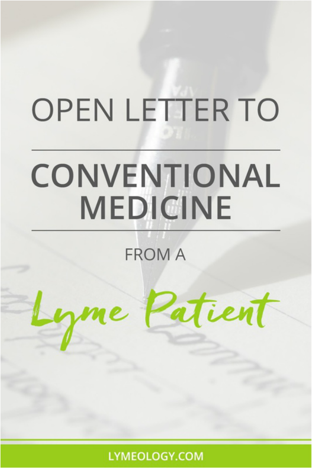 Open Letter to Conventional Medicine From a Lyme Patient