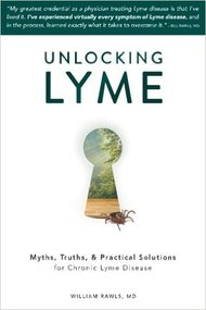 Book Review: Unlocking Lyme by Williams Rawls, MD
