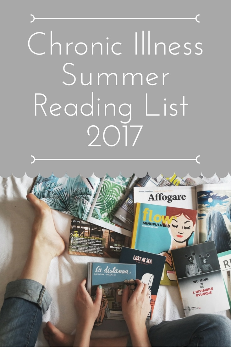 Chronic Illness Summer Reading List 2017