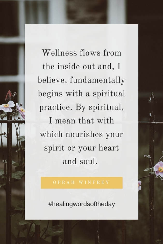 Wellness flows from the inside out...