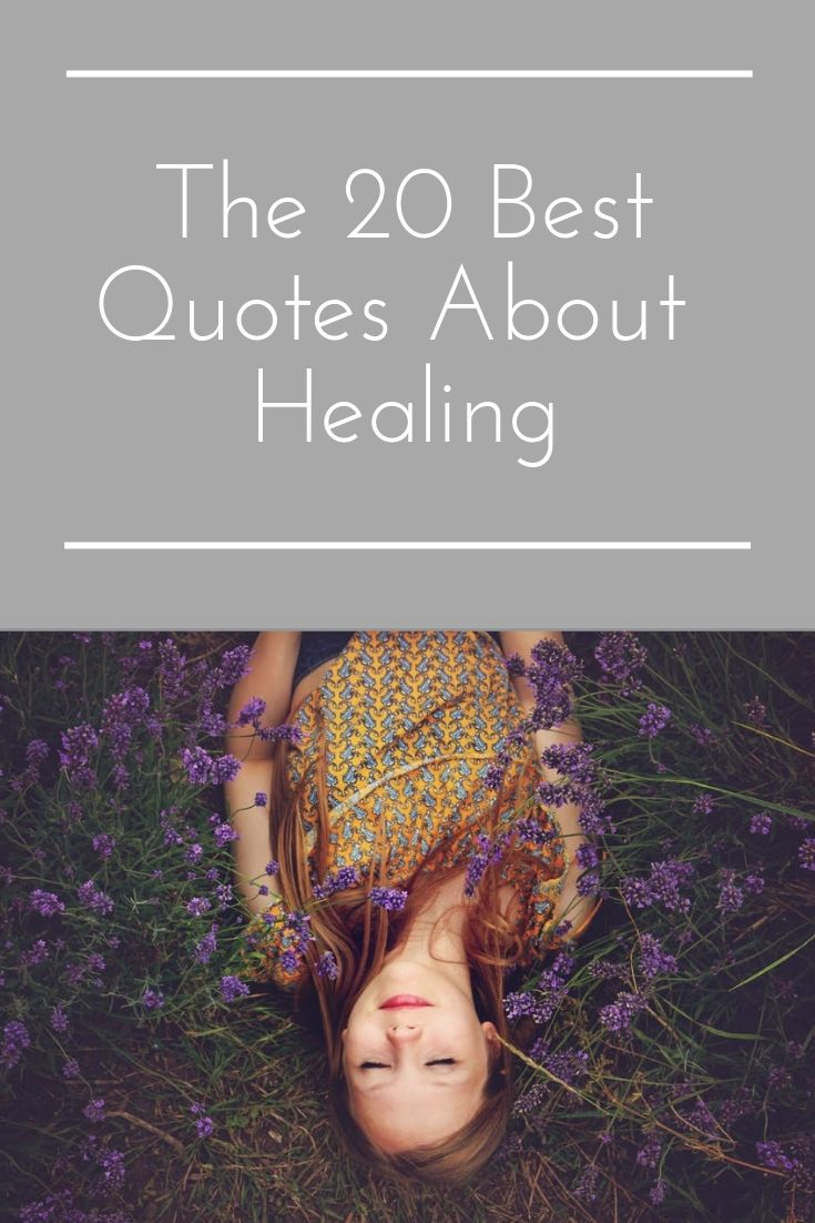 The 20 Bests Quotes About Healing