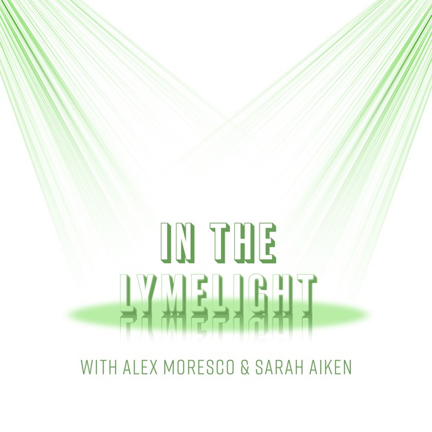 In the Lymelight Podcast