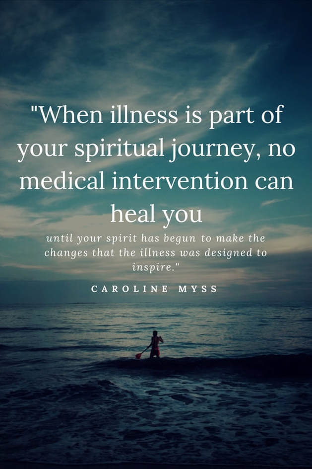 When illness is part of your spiritual journey...