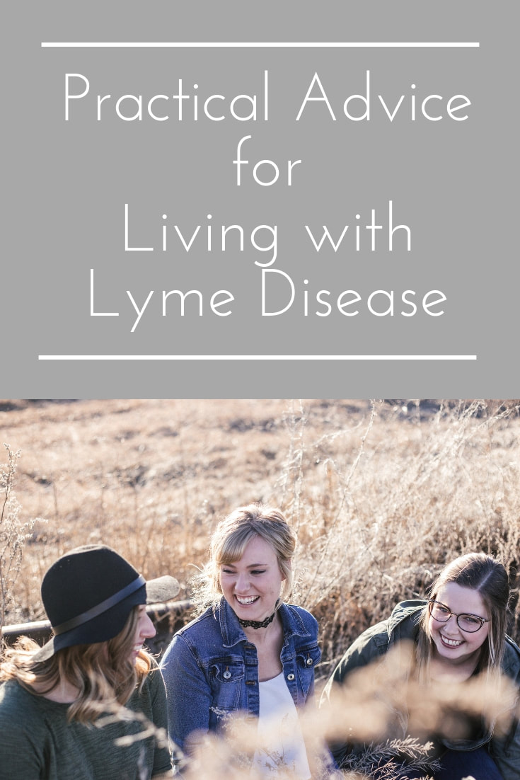 The Best Lyme Advice I've Received So Far