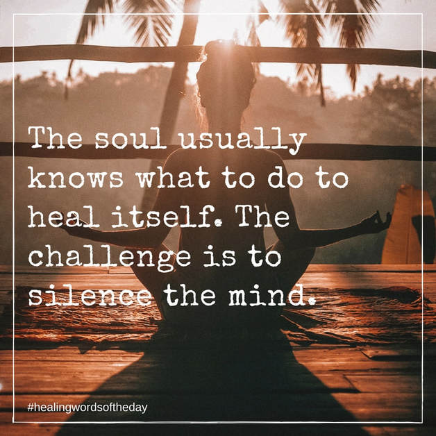 The soul usually knows what to do...